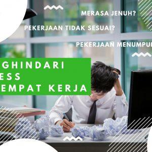 Tips Menghilangkan Stress Di Tempat Kerja