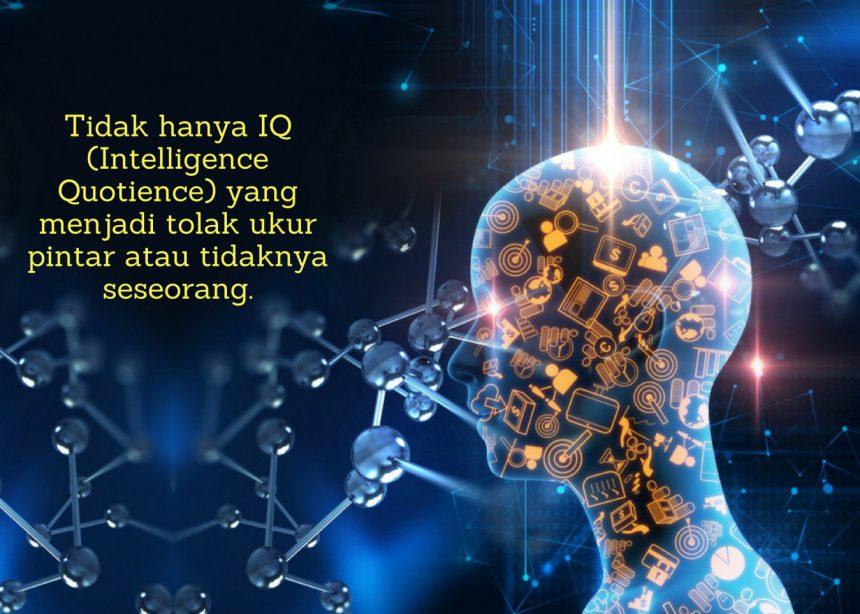 Tak Hanya IQ, Banyak Jenis Kecerdasan Lain