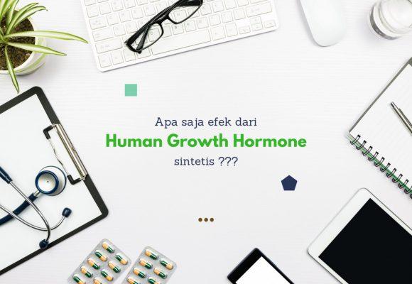 Human Growth Hormone Sintetis: Berbahaya?