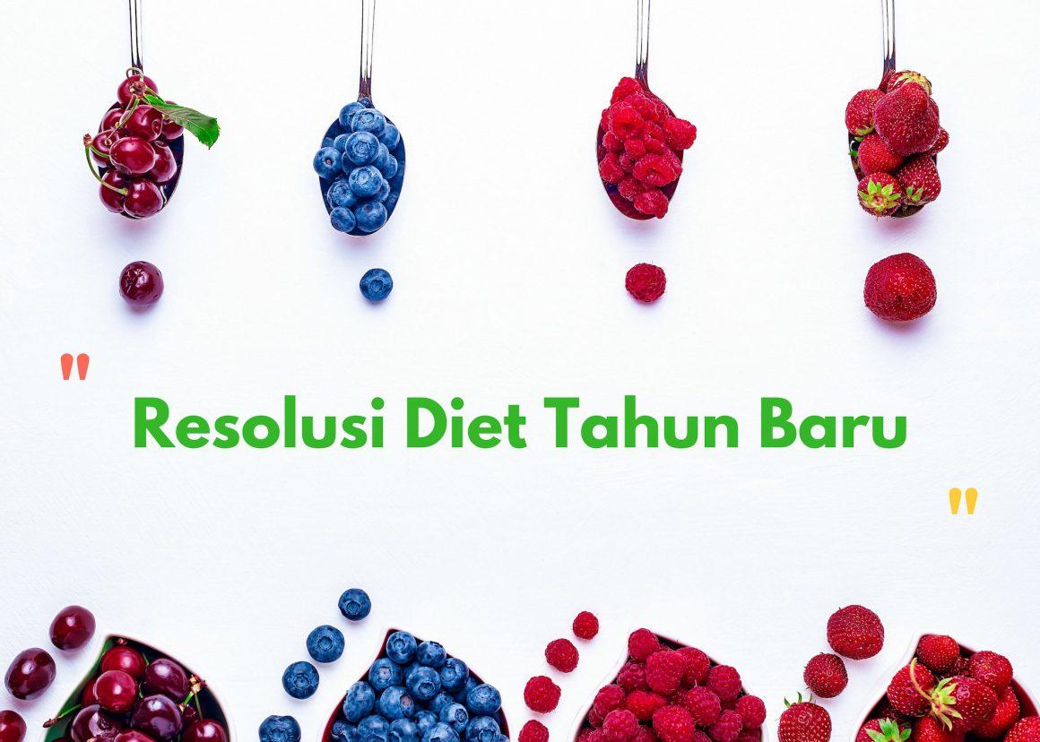 5 Resolusi Diet Tahun Baru