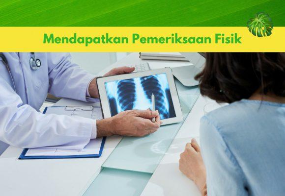 Mendapatkan Pemeriksaan Fisik / Medical Check Up
