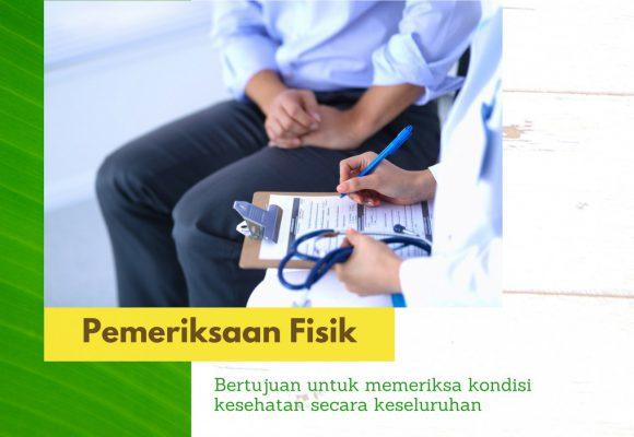 Apa itu Pemeriksaan Fisik atau Physical Examination?
