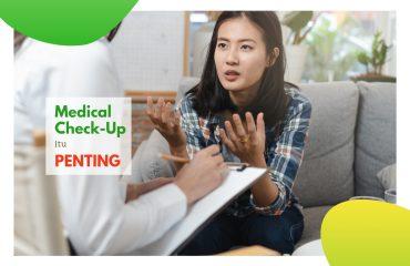 pentingnya medical check up