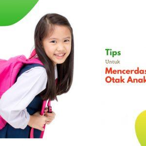Tips Mencerdaskan Otak Anak: Yuk, Coba Terapkan!